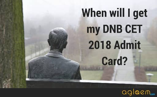 DNB CET 2018 Admit Card   Print DNB CET June 2018 Admit Card