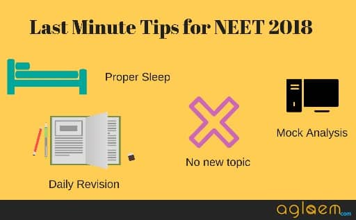 Last Minute Tips For NEET 2018: Revise and Believe In Yourself