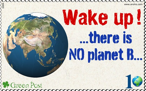 Wake up  there is no planet B  Wake up people