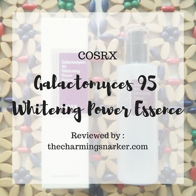 COSRX Galactomyces 95 Whitening Power Essence (and How I Jumped to The Essence Bandwagon)