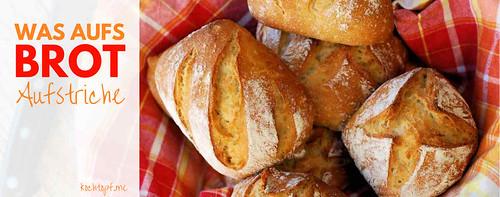 Blog-Event CXXVIV – Was aufs Brot! Brotaufstriche (Einsendeschluss 15. April 2017)