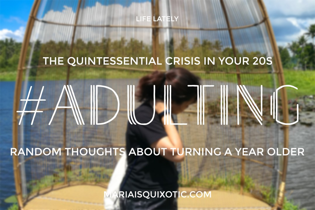 20s Crisis: #Adulting