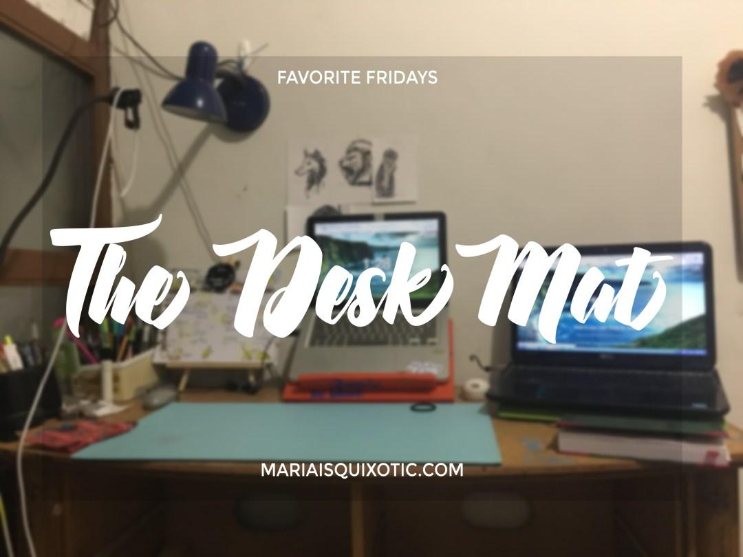 FF 32: The Desk Mat
