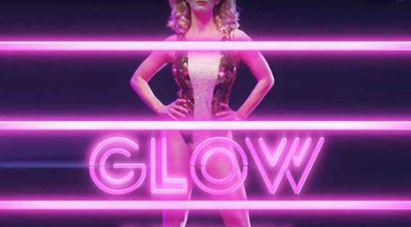 Netflix presenta Glow, la serie tv sul wrestling