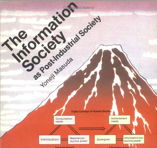 The Information Society as PostIndustrial Society  Flickr