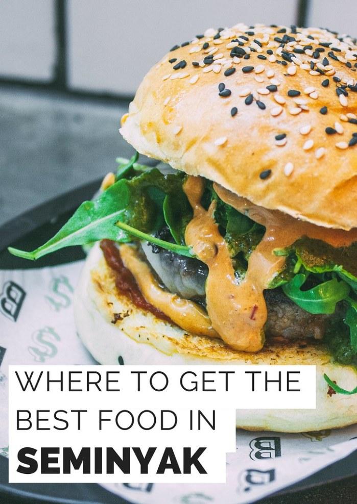 Where To Get The Best Food In Seminyak
