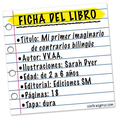 Ficha libro Mi primer imaginario de contrarios bilingüe. Reseña