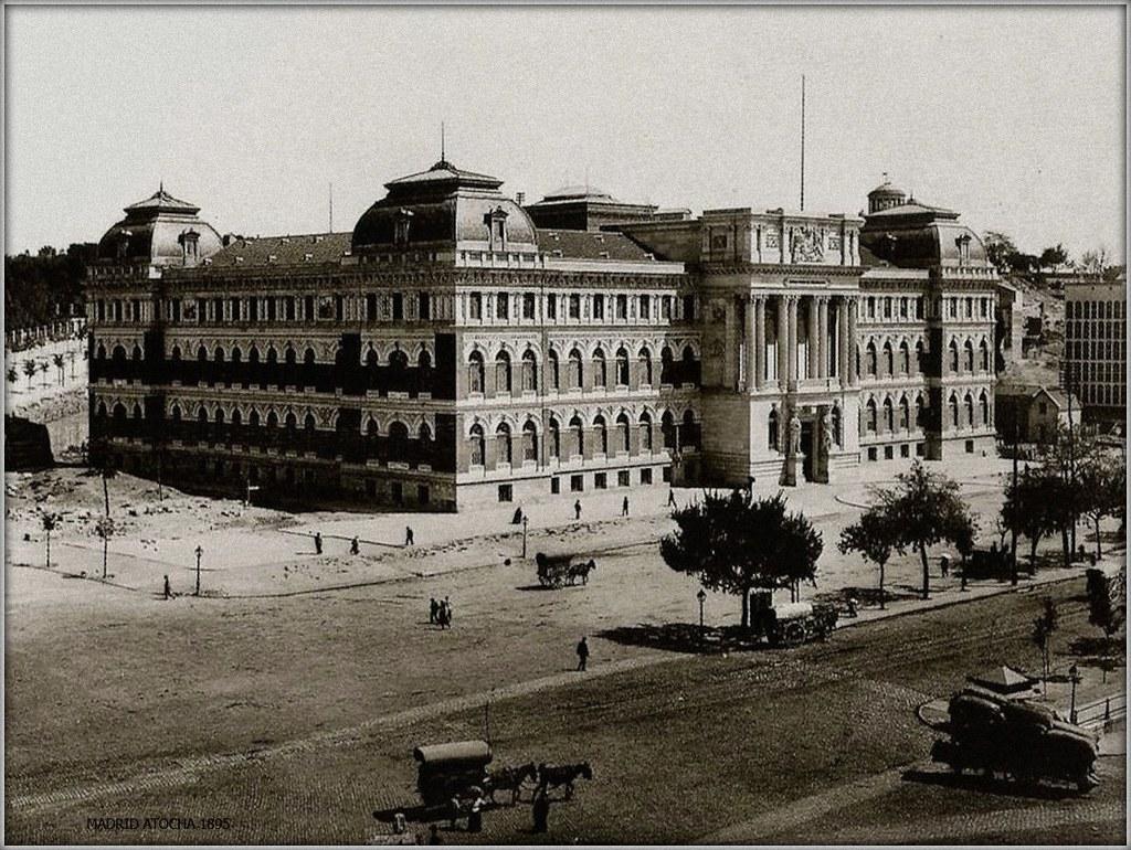 MADRID ANTIGUO ATOCHA MINISTERIO DE AGRICULTURA 1895  Flickr