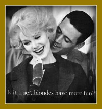 1968 Lady Clairol hair color ad: Is it true blondes have m ...