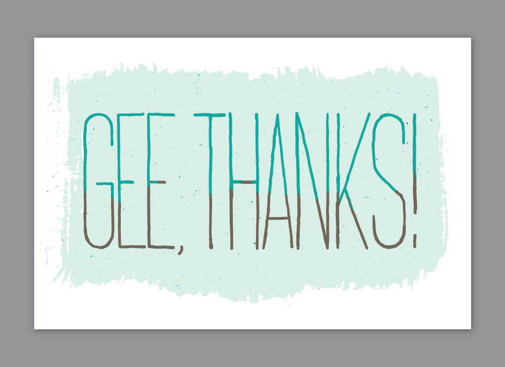 Gee Thanks  A simple thank you card I made for personal