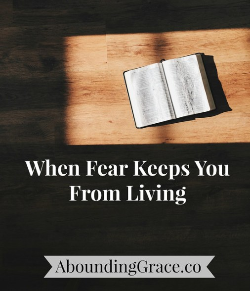 when-fear-keeps-you-from-living