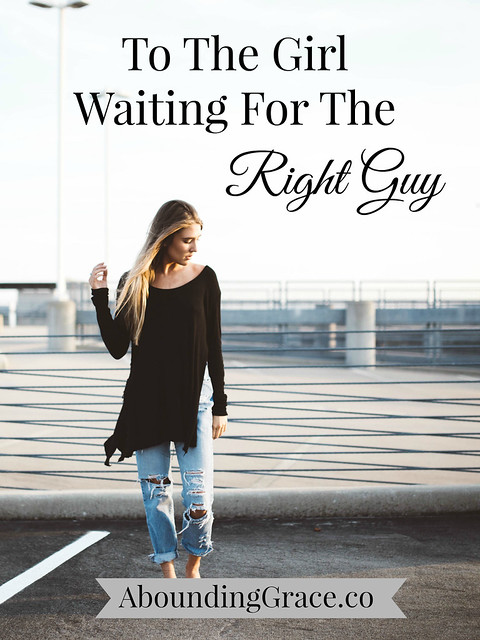 Waiting For The Right Guy