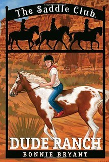 Dude Ranch (Saddle Club 6) by Bonnie Bryant