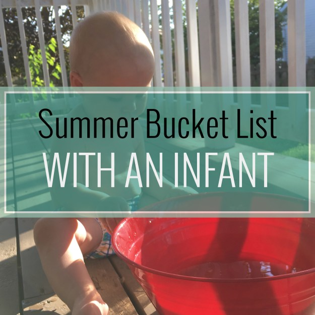Summer Bucket List with an Infant2