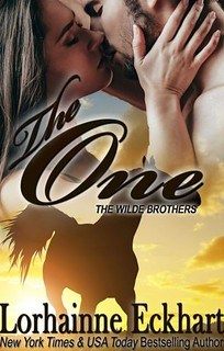 The One (Wilde Brothers #1) by Lorhainne Eckhart