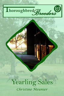 Yearling Sales (Thoroughbred Breeders #6) by Christine Meunier