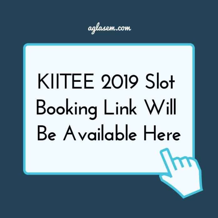 Online slot booking for kiitee 2019