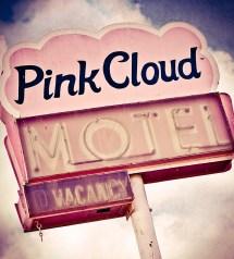 Pink Cloud Motel Sign