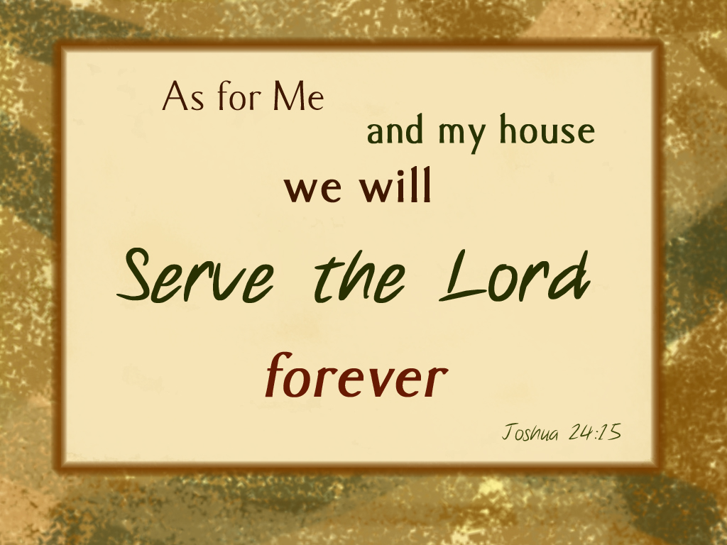 Joshua 2415  Free to use for Christian Worship Joshua