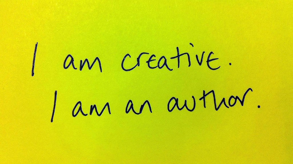 From Affirmation To Reality I Am Creative I Am An Author Flickr