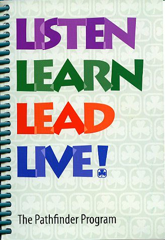 Pathfinder Book 4  2004current Listen Learn Lead Live
