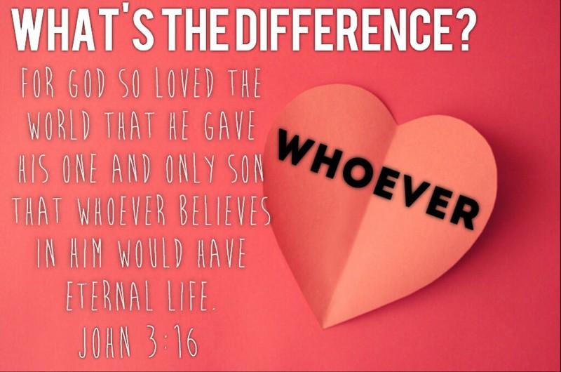 John 3:16-WHOEVER