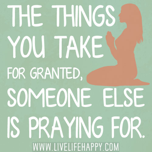 Taking Granted Love Quotes
