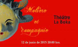 Moliére et Compagnie, escenificación teatral en el museo Francisco Cossio