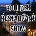Boulder Restaurant Show
