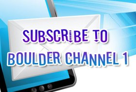 Subscribe to Boulder Channel 1