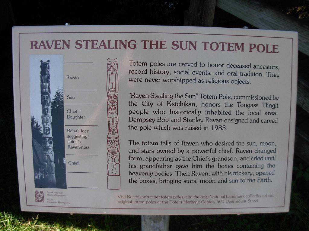Raven Stealing The Sun Totem Pole Ketchikan Alaska Flickr