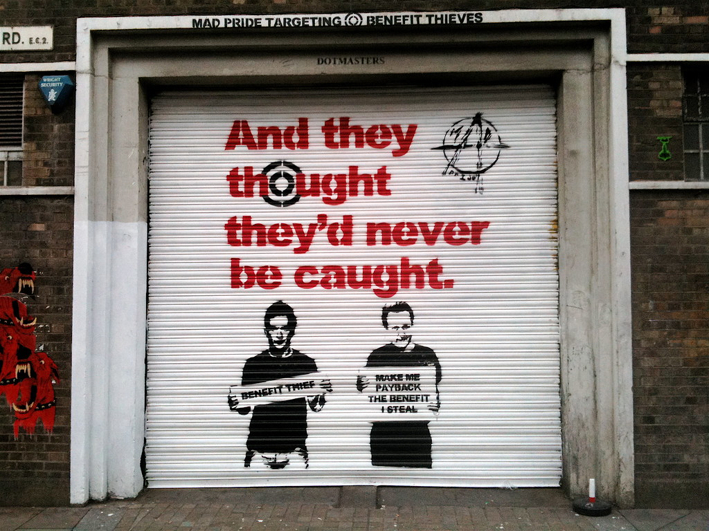 AntiUK Government Graffiti  Make me pay back the benefit   Flickr