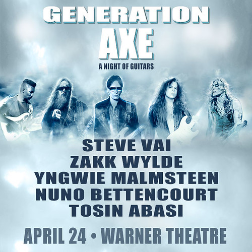 Generation Axe at the Warner Theatre