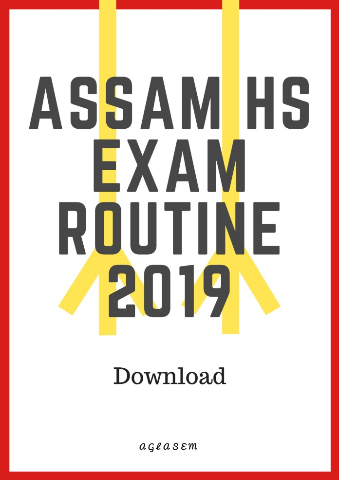 AHSEC Higher Secondary Routine 2019