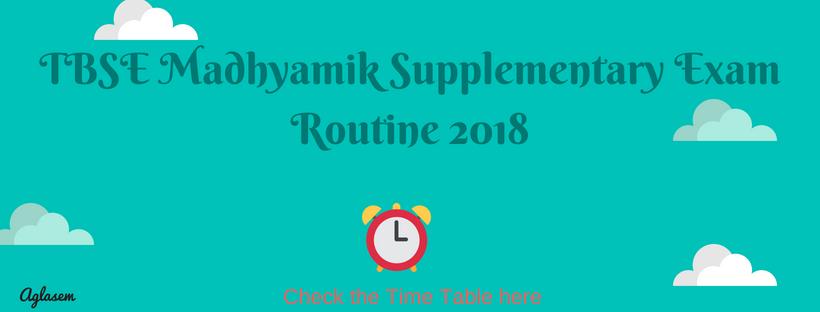 TBSE Madhyamik Supplementary Exam Routine 2018