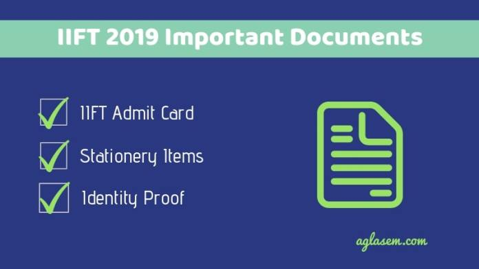IIFT 2019 Important Documents to Carry