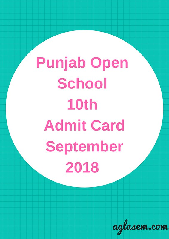 Punjab Open School 10th Admit Card September 2018