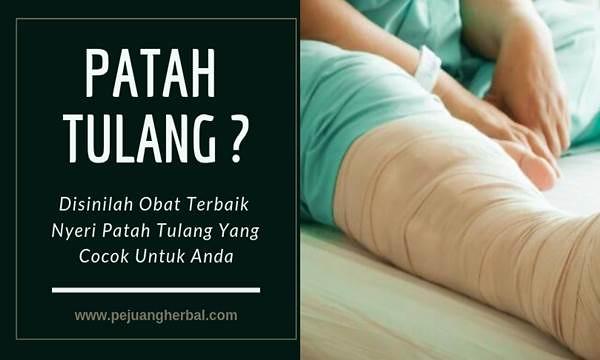 Obat Nyeri Patah Tulang
