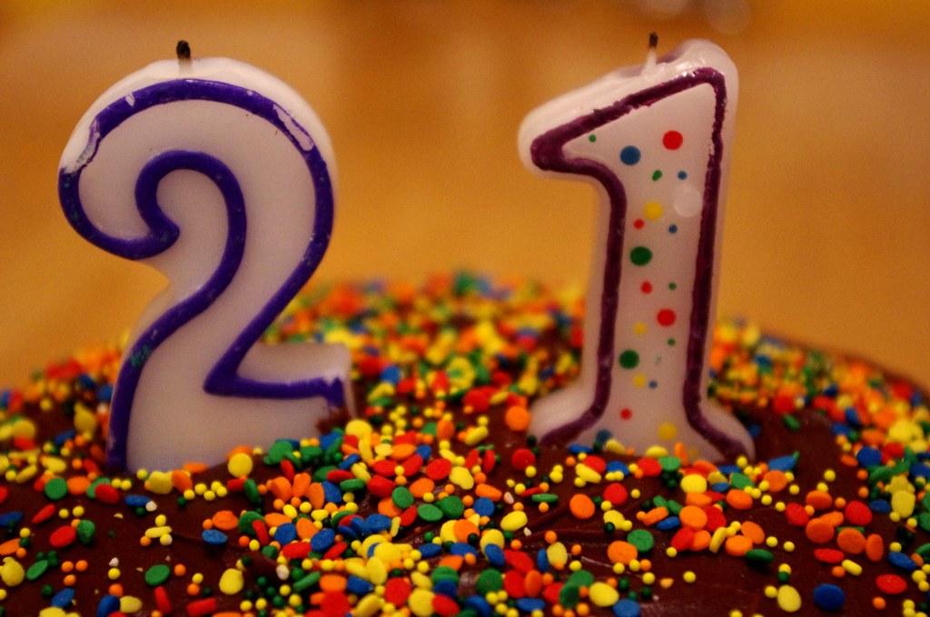 Happy Birthday Yup I M 21 Now I M Mainly Celebrating