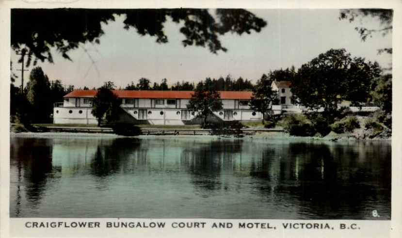 Postcard Craigflower Bungalow Court and Motel View Royal  Flickr