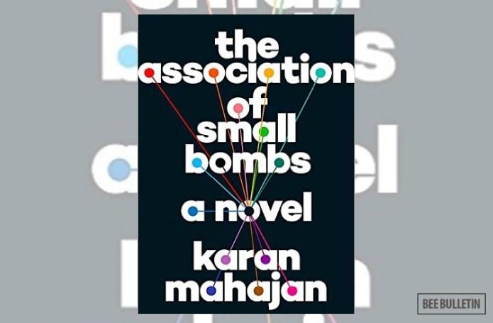 The Association of Small Bombs by Karan Mahajan - Top 10 Best Books of 2016
