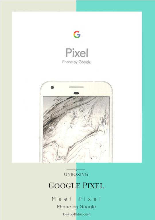 Unboxing Google Pixel