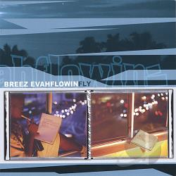 Breez Evahflowin  Fly Cd Album