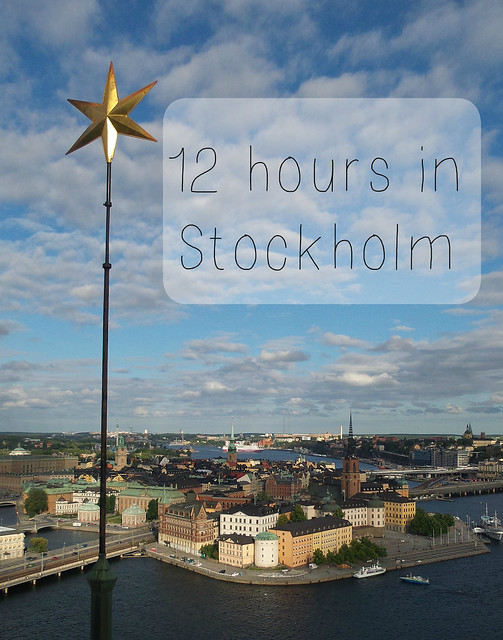 12 hours in Stockholm