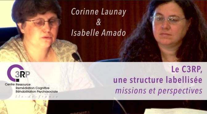 C3RP une structure labellisée missions et perspectives