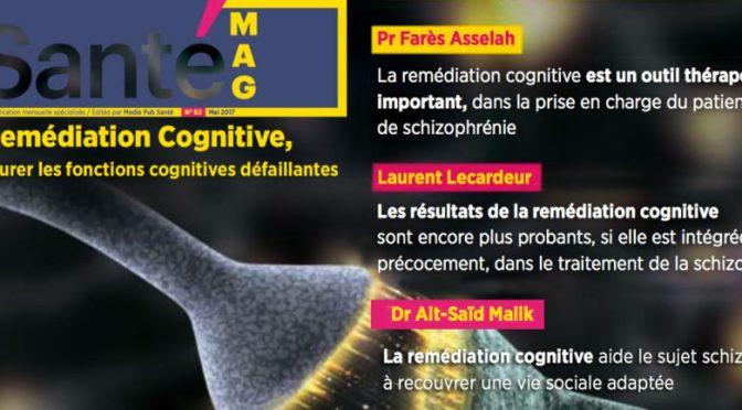 Dossier Santé-Mag La remédiation cognitve