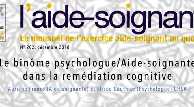 Binôme Aide-soignante et Psychologue, remédiation cognitive