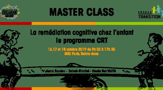 Master class : Remédiation cognitive chez l'enfant