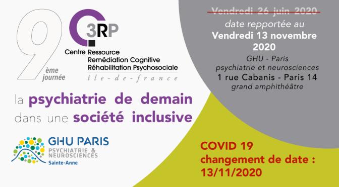 La Psychiatrie de demain, société inclusive – 9ème journée C3RP