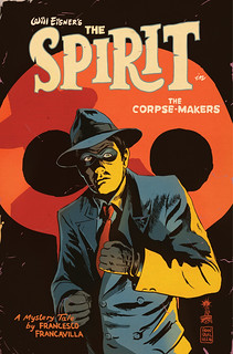 30175098315_6bfda8e047_n WILL EISNER'S THE SPIRIT: THE CORPSE-MAKERS launches in January